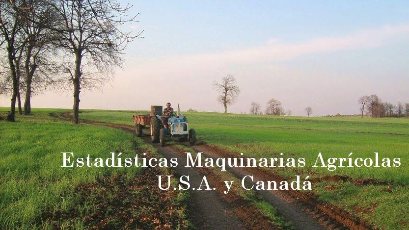 Lee más sobre el artículo Estadísticas Maquinarias Agrícolas USA y Canadá