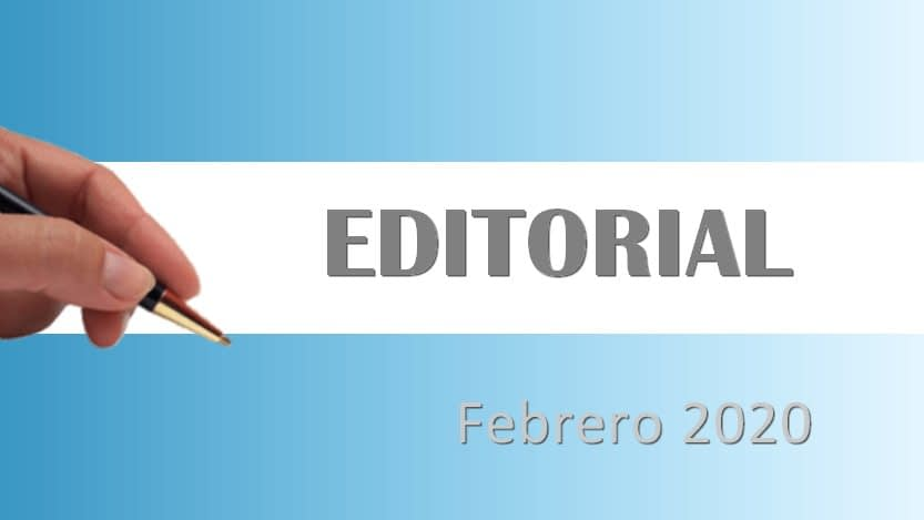 En este momento estás viendo Editorial febrero 2020