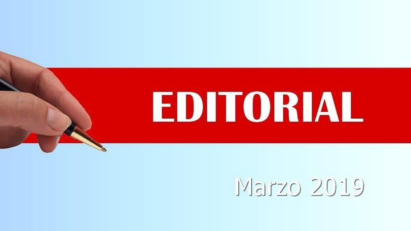 Lee más sobre el artículo Editorial marzo 2019